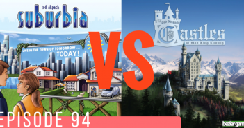 Suburbia vs. Castles of Mad King Ludwig