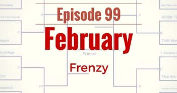 BGA Episode 99 - Tabletop Madness: February Frenzy