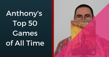 Anthony's Top 50 Board Games of All Time (1)