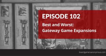 BGA 102 - Best and Worst- Gateway Games (2)