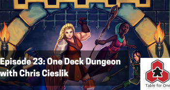 Table for One 23 - One Deck Dungeon