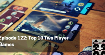 BGA Episode 122 - Top 10 Two Player Games