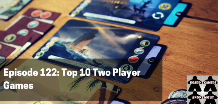 Episode 122 – Top 10 Two Player Games