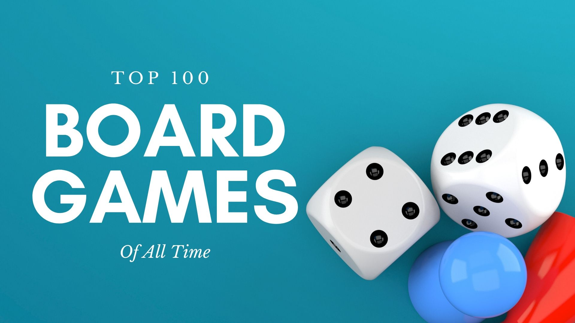 Top 100 Board Games Of All Time 2019 Edition Board Gamers