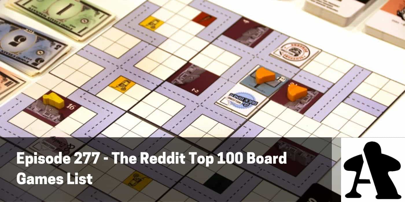 Episode 277 Reddit S Top 100 Board Games List Board Gamers Anonymous